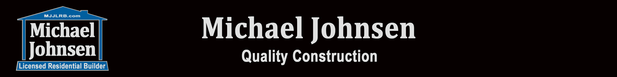 Michael Johnsen Licenced Residential Builder
